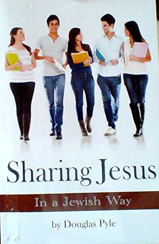 Sharing Jesus in a Jewish Way